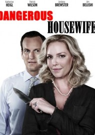 Dangerous Housewife