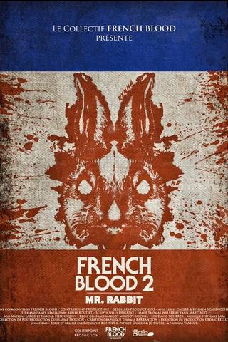 French Blood 2 - Mr. Rabbit