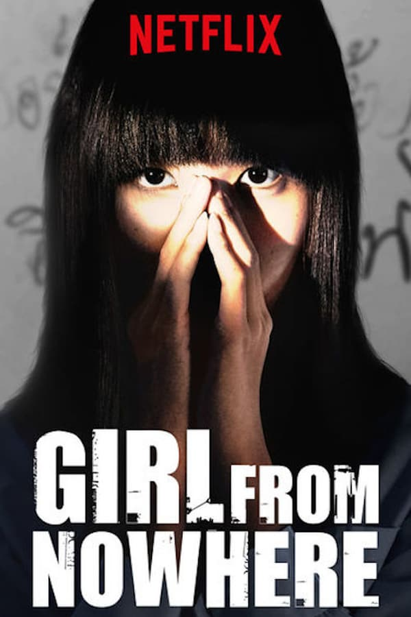Girl From Nowhere - Saison 1