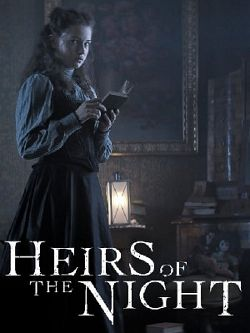 Heirs of the Night - Saison 1