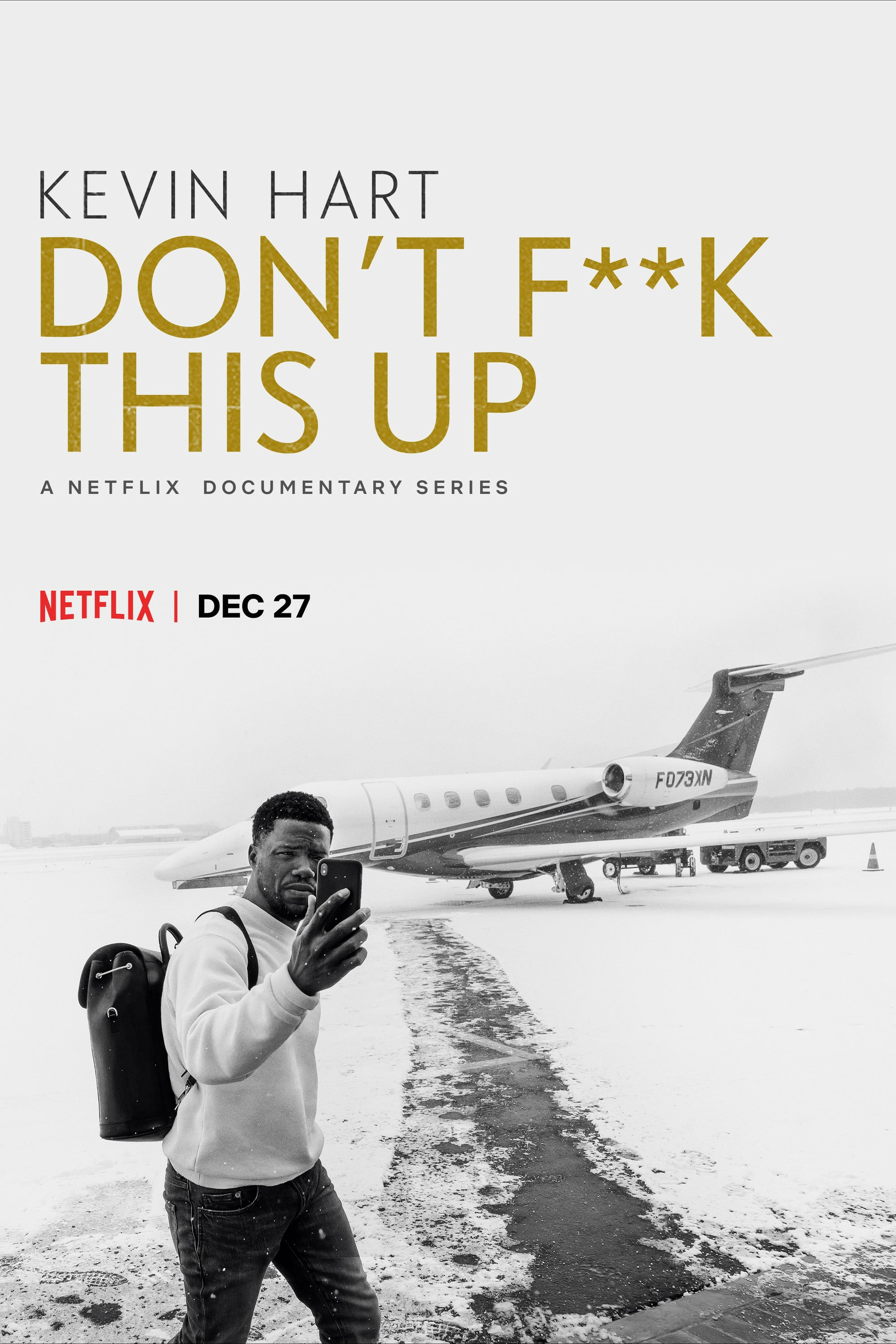 Kevin Hart : Don't Fuck This Up - Saison 01