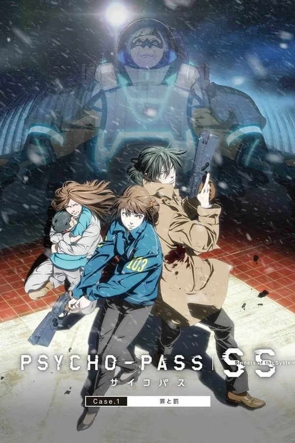Psycho Pass : Sinners of the System Case 1 – Crime et Châtiment