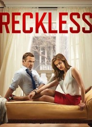 Reckless (2014) - Saison 1