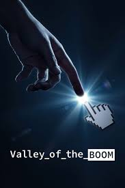 Valley of the Boom - Saison 1